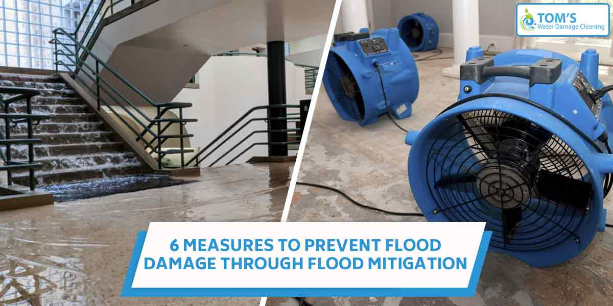 6 Measures to Prevent Flood Damage Through Flood Mitigation