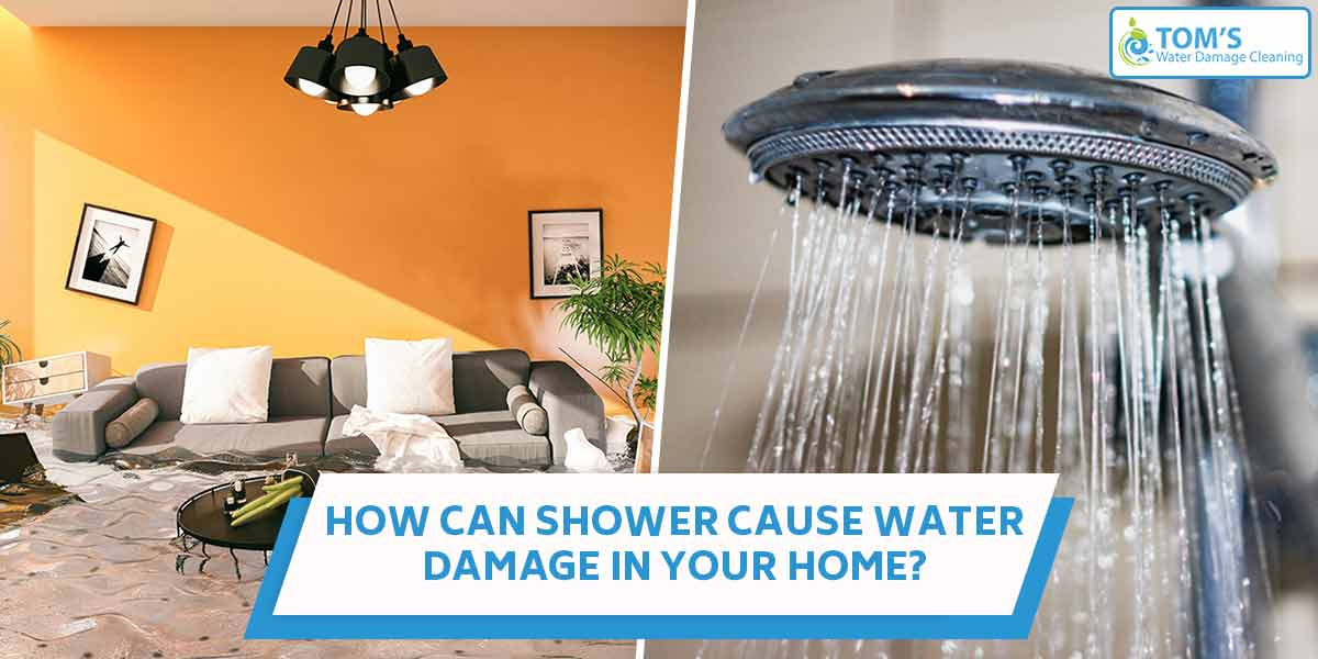 How Can Shower Cause Water Damage in Your Home