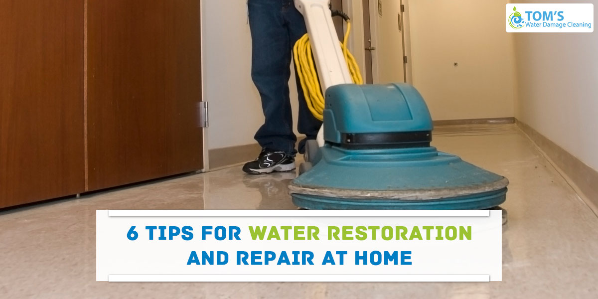 6 Tips For Water Damage Restoration And Repair At Home